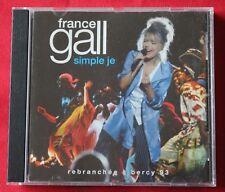 France Gall , simple je - rebranchée à Bercy 93, CD