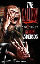 The Gallery by Anderson, Robin  New 9781847485649 Fast Free Shipping,,