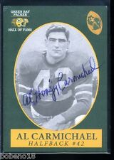 Al Carmichael signed autographed Auto Green Bay Packers HOF card