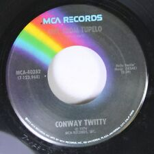 Country 45 Conway Twitty - Girl From Tupelo / I See The Want To In Your Eyes On