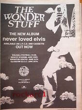 The WONDER STUFF I Never Loved Elvis 1991 UK Poster size Press ADVERT 16x12""