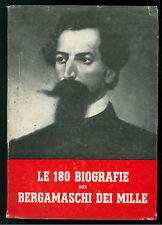 AGAZZI ALBERTO LE 180 BIOGRAFIE BERGAMASCHI DEI MILLE RISORGIMENTO BERGAMO 1960