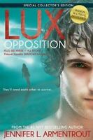 Lux: Opposition: Special Collector's Edition [A Lux Novel] [ Armentrout, Jennife