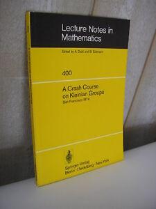 MATHEMATIQUES / A crash course on kleinian groups Springer 1974
