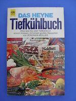 Heyne Kochbuch: Das Heyne Tiefkühlbuch..