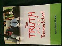 The Truth About Truman Escuela por Dori Hillestad Butler