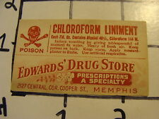 Orig. Vintage Label: Edward's Drug st. MEMPHIS TN---CHLOROFORM LINIMENT poison