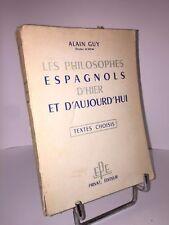 Les philosophe espagnols d'hier et d'aujourd'hui par Alain Guy