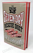 Engine 2 Seven-Day Rescue Diet: Eat Plants, Lose Weight ~ Rip Esselstyn, VGood