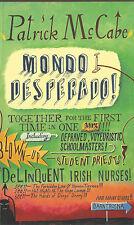 Mondo Desperado By Patrick McCabe (FIRST QPD paperback edition, 1999) (VG)