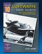 Luftwaffe Crash Archive - Volume 10
