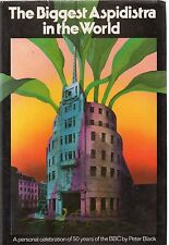 Biggest Aspidistra In The World: 50 Years of The BBC by Peter Black (hardback)