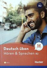 HUEBER Deutsch Uben HOREN & SPRECHEN B2 + MP3-CD Freude an Sprachen @New Book@