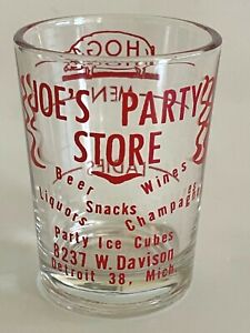 1950's JOE'S PARTY STORE Humor SHOT GLASS 8237 W Davison DETROIT  Hog Men Ladies