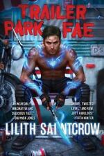 Trailer Park Fae (Gallow and Ragged)-ExLibrary
