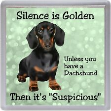 "Dachshund Dog Coaster ""Silence is Golden  ...."" Novelty Gift by Starprint"