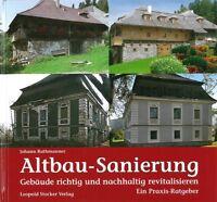 Rathmanner: Altbau-Sanierung, Gebäude richtig sanieren Handbuch/Ratgeber