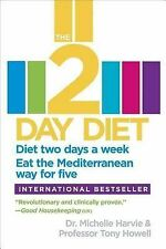 Very Good, The 2-Day Diet: Diet Two Days a Week. Eat the Mediterranean Way for F