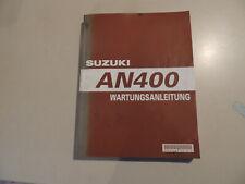 SUZUKI AN 400 Burgman  Reparaturanleitung  Werkstatthandbuch 2007