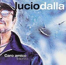LUCIO DALLA (SINGER/SONGWRITER) - CARO AMICO TI SCRIVO (NEW CD)