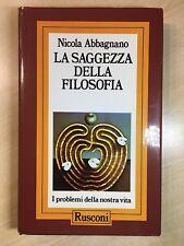 76193 Nicola Abbagnano - La saggezza della filosofia - Rusconi 1987
