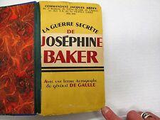 La Guerre Secrete de Josephine Baker.  SIGNED!!  Jacques Abtey