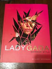 Lady Gaga: Extreme Style by Goodman, Lizzy Paperback Book The Fast Free Shipping