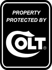 Property Protected By COLT Firearms AR15 .223 5.56  Sign 9x12 Aluminum