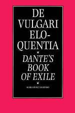 De Vulgari Eloquentia: Dante's Book of Exile (Regents Studies in Medieval Cultur