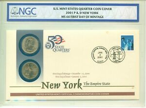 2001 New York State Quarter Coin Cover P & D First Day Of Mintage NGC MS66
