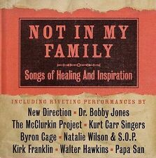 VARIOUS ARTISTS - NOT IN MY FAMILY: SONGS OF HEALING AND INSPIRATION (NEW CD)