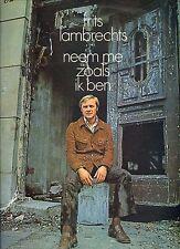 FRITS LAMBRECHTS neem me zoals ik ben HOLLAND 1970 EX+ LP