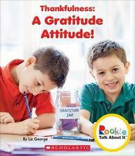 Rookie Talk about It(tm): Thankfulness : A Gratitude Attitude! by Liz George...