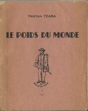 RARE EO 1951 TRISTAN TZARA + BELLE DÉDICACE À ROGER BLIN  : LE POIDS DU MONDE