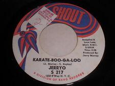 Jerryo: Karate-Boo-Ga-Loo / The Pearl 45 - Soul