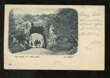 IRELAND 1901 QV UB PPC...KILLARNEY TUNNEL at UPPER LAKE