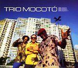 TRIO MOCOTO - Belza ! Beleza !! Beleza !!! - CD Album