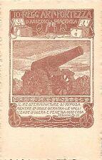 643) WW1, PIACENZA, 10 REGGIMENTO ARTIGLIERIA DA FORTEZZA.