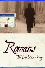Romans: The Christian Story (Fisherman Bible Studyguides) Reapsome, James Paper