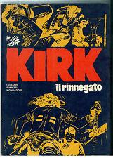 PRATT HUGO KIRK IL RINNEGATO MONDADORI 1975 I GRANDI FUMETTI PRIMA EDIZIONE