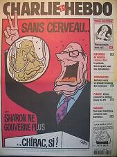 CHARLIE HEBDO N° 708 SANS CERVEAU SHARON NE GOUVERNE PLUS CHIRAC SI ! CABU 2006