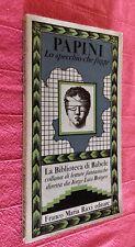 BIBLIOTECA DI BABELE ED FMR PAPINI LO SPECCHIO CHE FUGGE - BORGES -