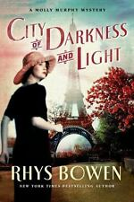 Molly Murphy Mysteries: City of Darkness and Light 13 by Rhys Bowen (2015,...
