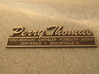 DEALER EMBLEM PERRY THOMAS FORD MERCURY CHRYSLER PLYMOUTH JEEP EAGLE SHELBYVILLE