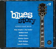 BLUES STORY - N°12 LE WEST COAST BLUES - CD COMPILATION NEUF ET SOUS CELLO