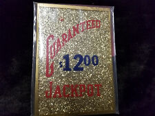 REPLACMENT BUCKLEY MILLS GUARANTEED $12.00 JACKPOT GLASS  ANTIQUE SLOT MACHINE