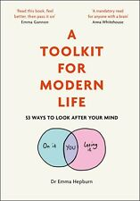A Toolkit for Modern Life By Dr Emma Hepburn Hardcover NEW
