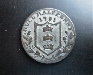 HULL HALFPENNY 1791 TOKEN  / SNIFF'S  ANCIENT COINS T-3