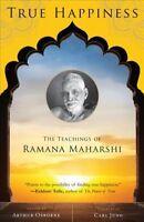 True Happiness : The Teachings of Ramana Maharshi, Paperback by Osborne, Arth...