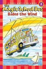 The Magic School Bus Science Reader: The Magic School Bus Rides the Wind,...
